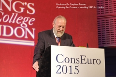 Professor Dr Stephen Dunne Opening the ConsEuro meeting 2015 in London